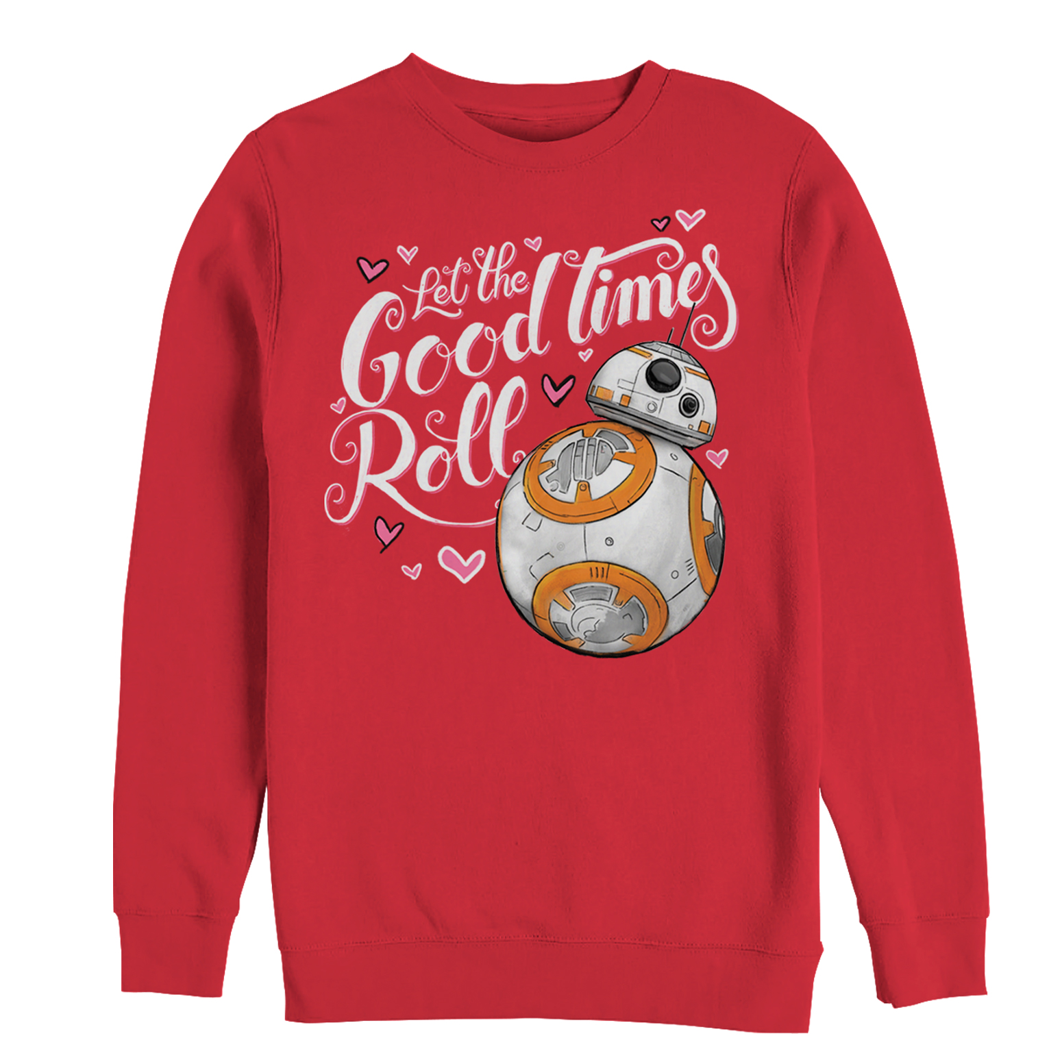 TFA BB-8 Good Times Roll Valentine's Day Sweatshirt