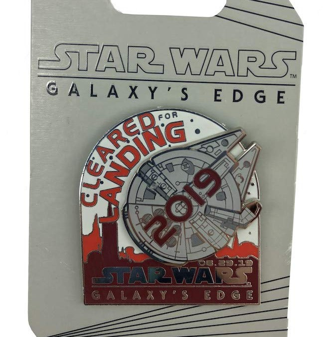 """New Galaxy's Edge """"Cleared For Landing"""" Pass-holder Pin available!"""