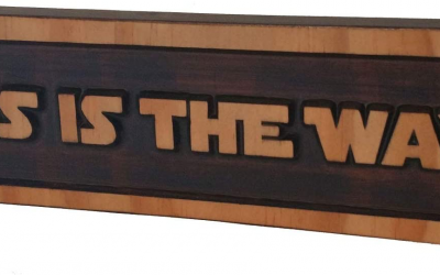 "New The Mandalorian ""This is The Way"" Wood Quote Plaque available!"